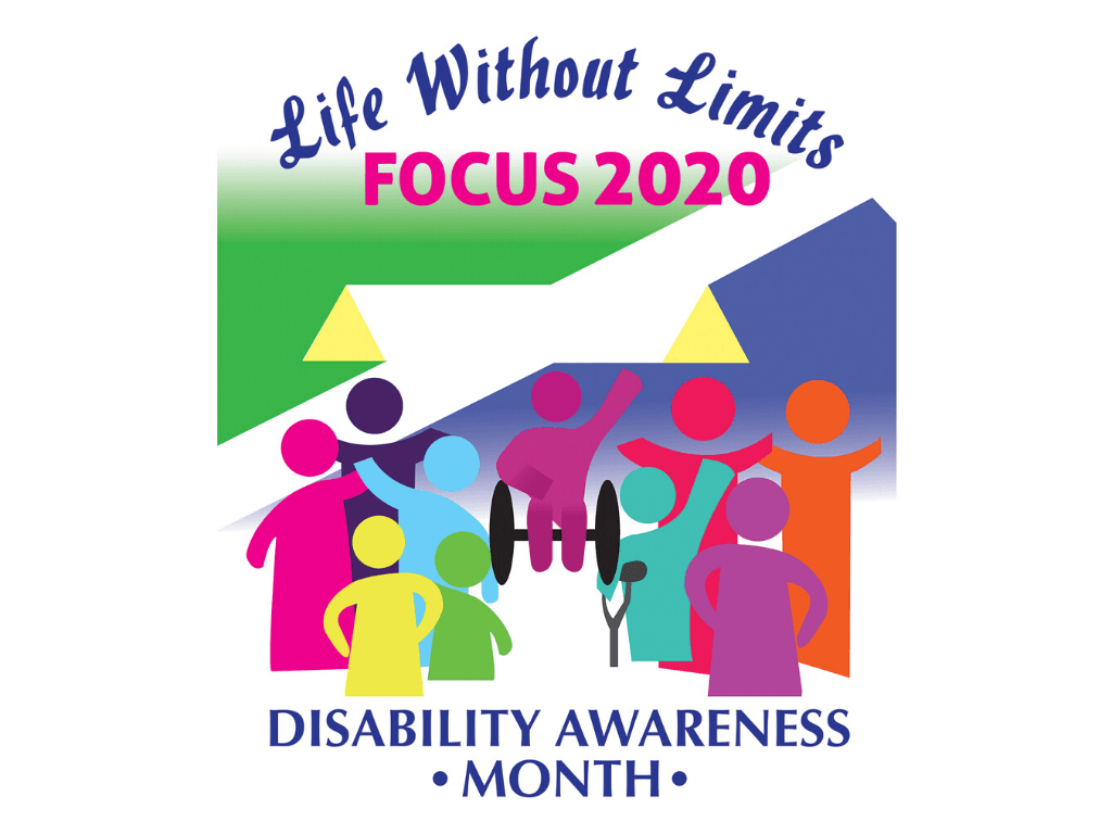 Life Without Limits Focus 2020, Disability Awareness Month