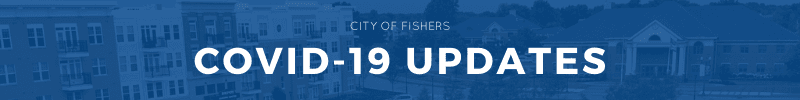 city of fishers covid-19 updates